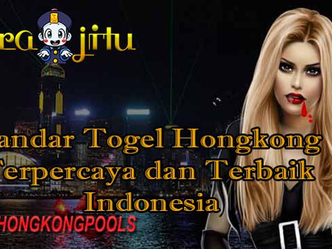 Bandar Togel Hongkong Terpercaya dan Terbaik Indonesia